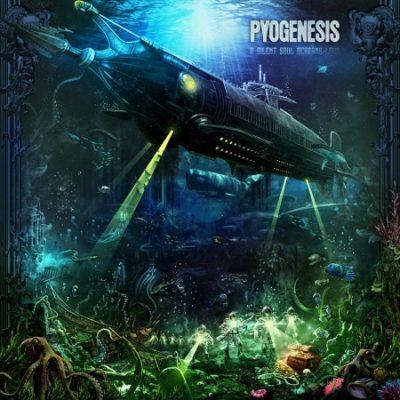 Pyogenesis A Silent Soul Screams Loud