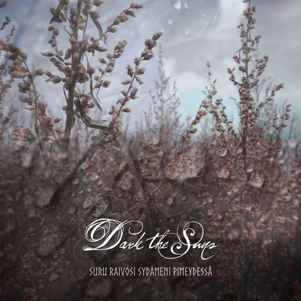 Dark the Suns - Suru Raivosi