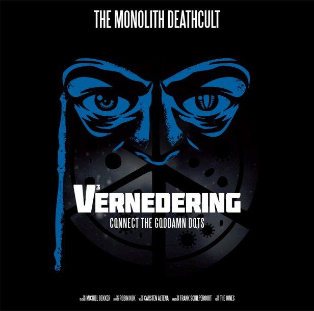 "The Monolith Deathcult""V3 - Vernedering: Connect the Goddamn DotsHuman"""